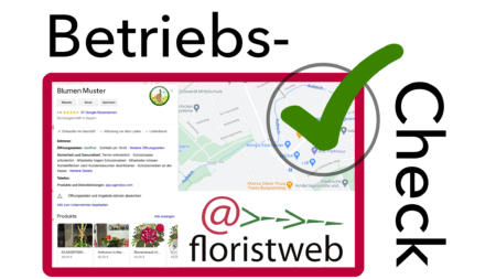 Betriebs Check Floristweb1250